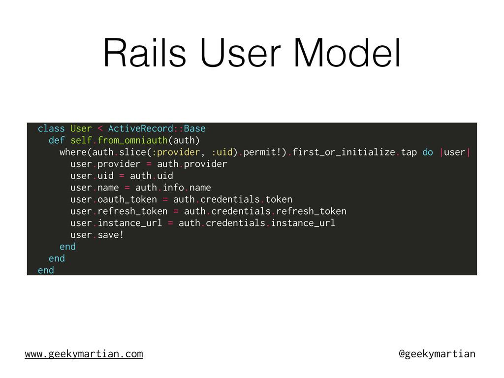 www.geekymartian.com @geekymartian Rails User M...