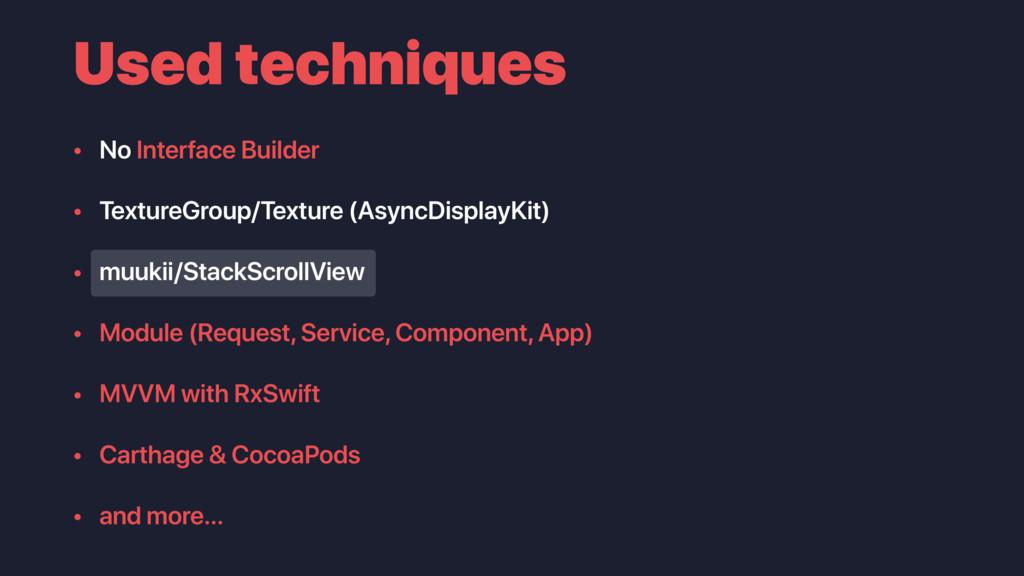 Used techniques • No Interface Builder • Textur...