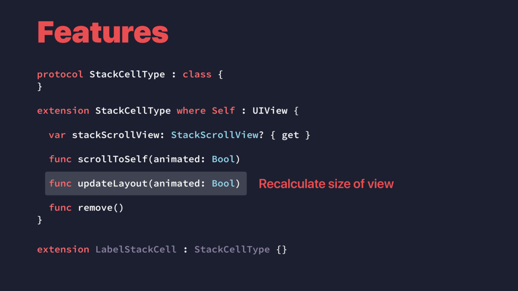 Features protocol StackCellType : class { } ext...