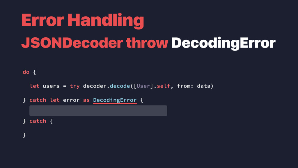 do { let users = try decoder.decode([User].self...