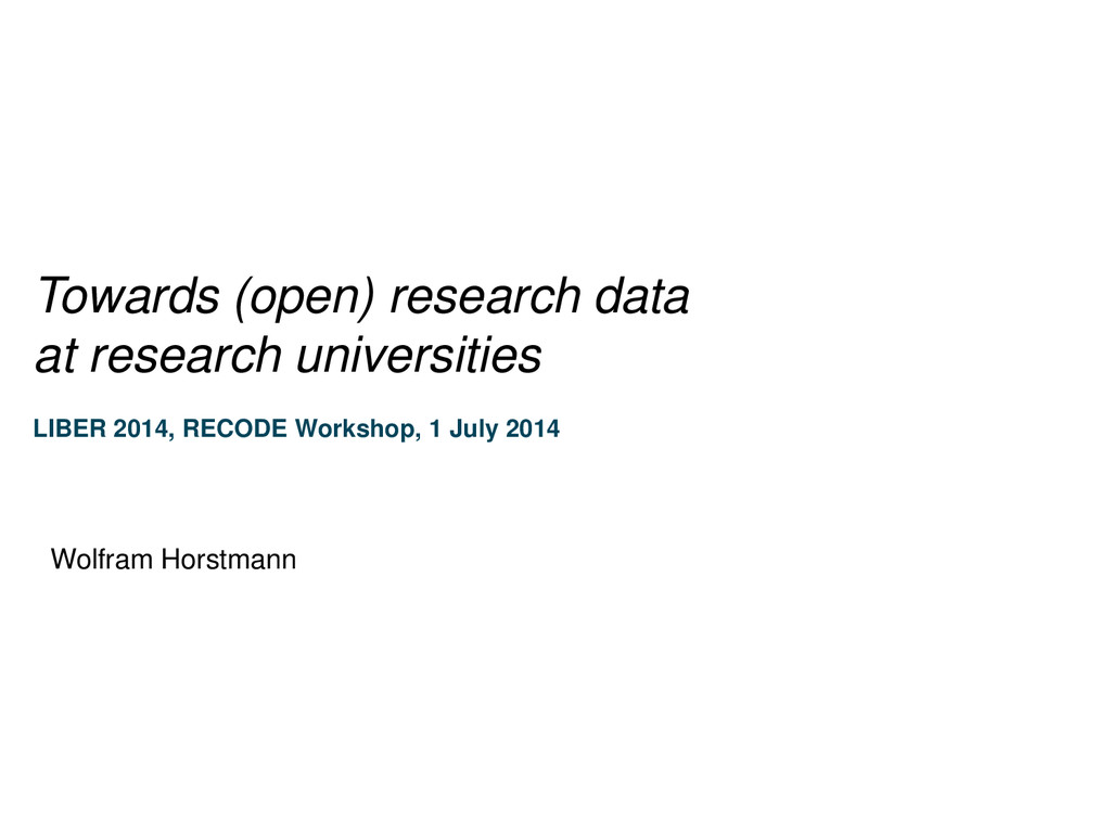 Towards (open) research data at research univer...