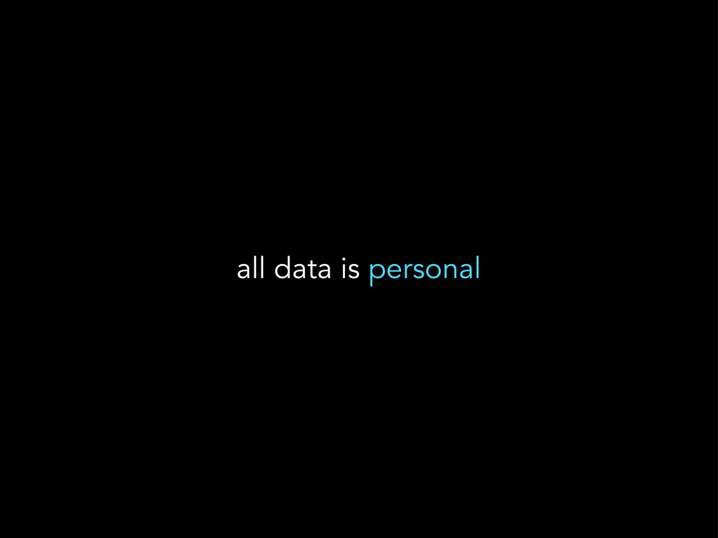 all data is personal