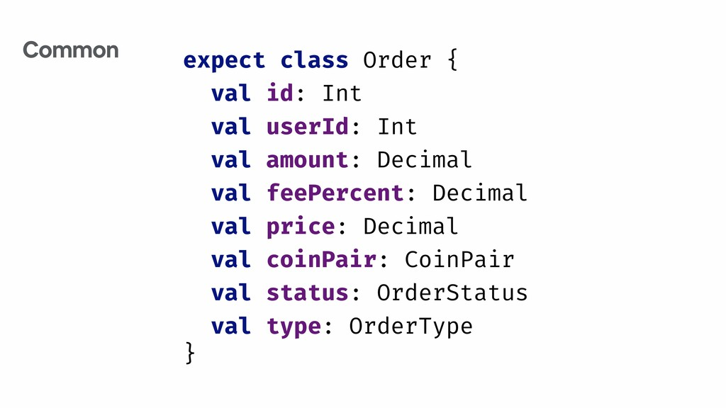 expect class Order { val id: Int val userId: In...