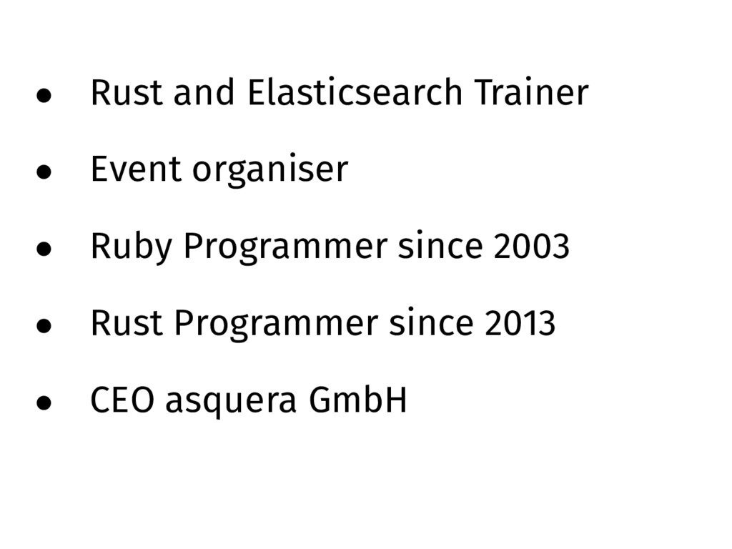 • Rust and Elasticsearch Trainer • Event organi...