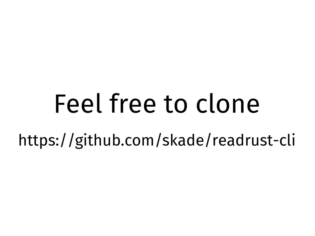 Feel free to clone https://github.com/skade/rea...