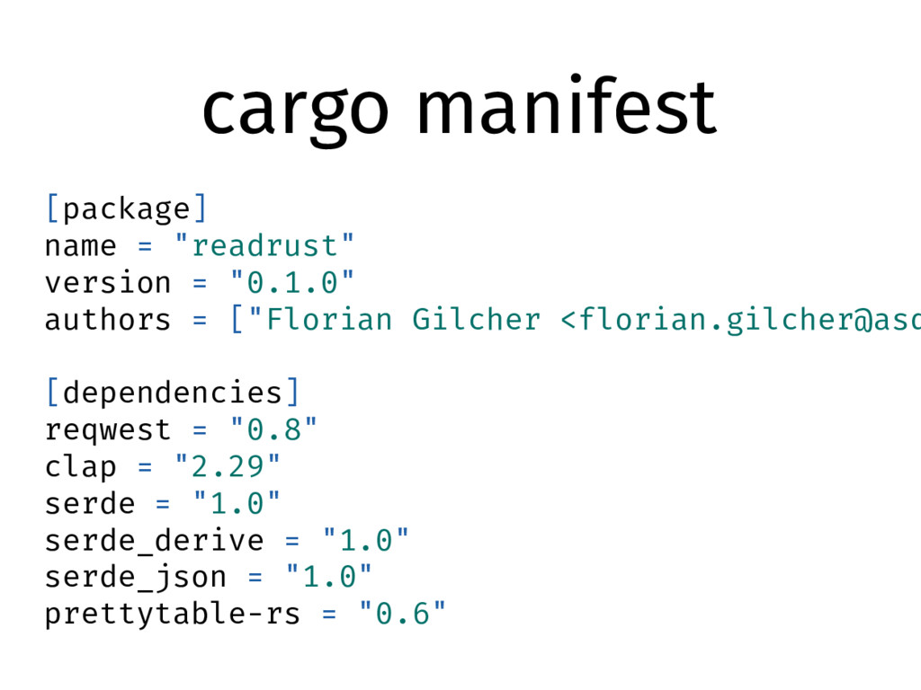 "cargo manifest [package] name = ""readrust"" vers..."