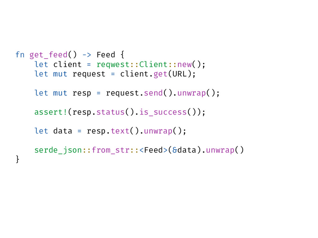 fn get_feed() -> Feed { let client = reqwest::C...