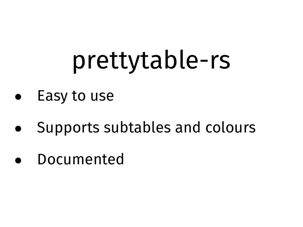prettytable-rs • Easy to use • Supports subtabl...