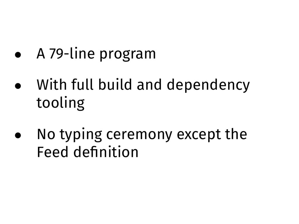 • A 79-line program • With full build and depen...
