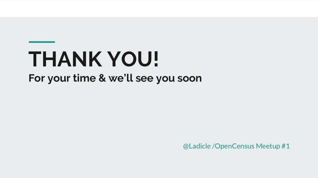 THANK YOU! For your time & we'll see you soon @...