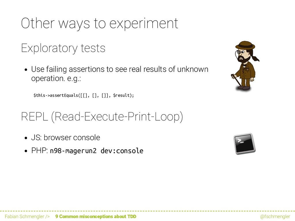 Other ways to experiment Exploratory tests Use ...