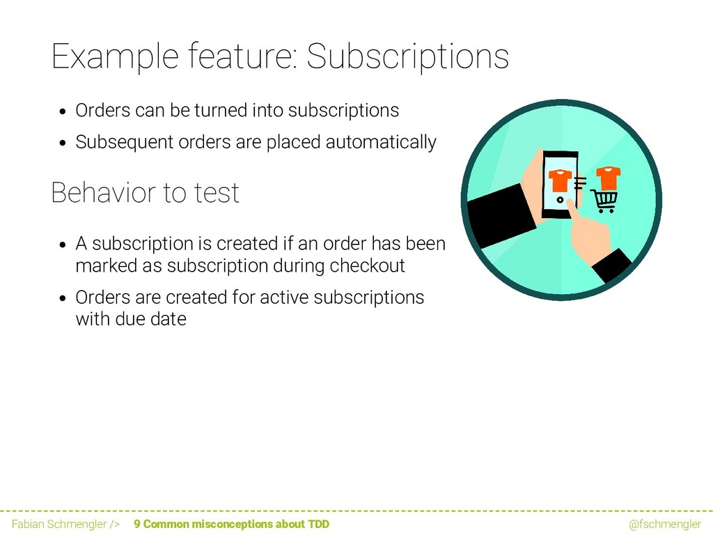 Example feature: Subscriptions Orders can be tu...