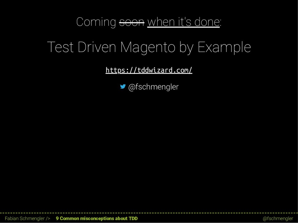 Coming soon when it's done: Test Driven Magento...