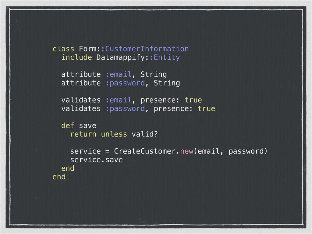 class Form::CustomerInformation include Datamap...