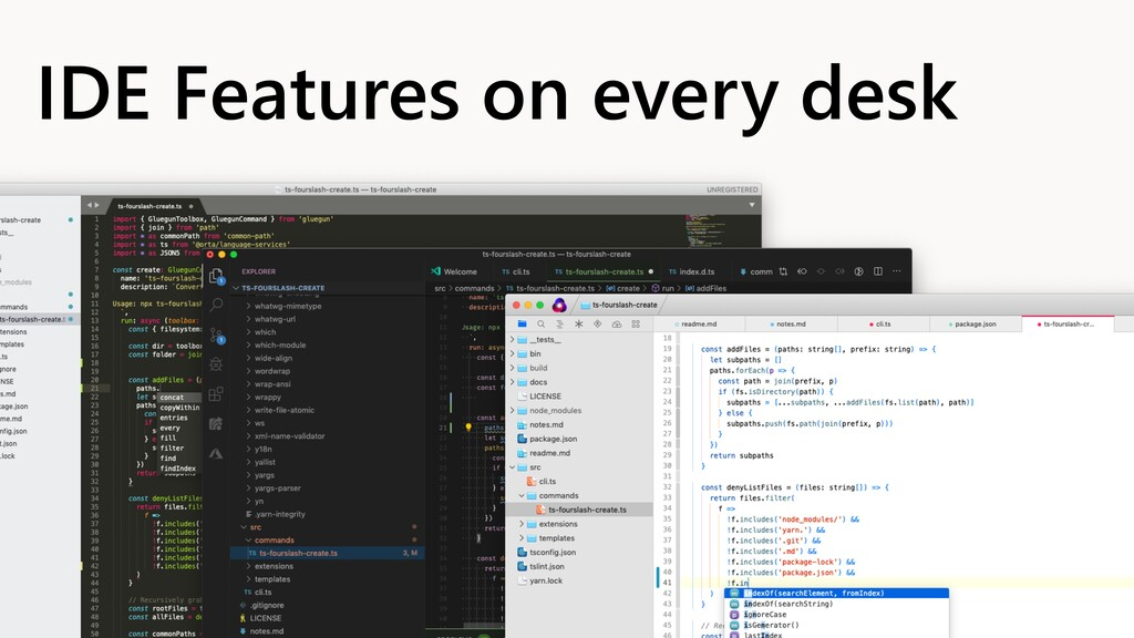 IDE Features on every desk