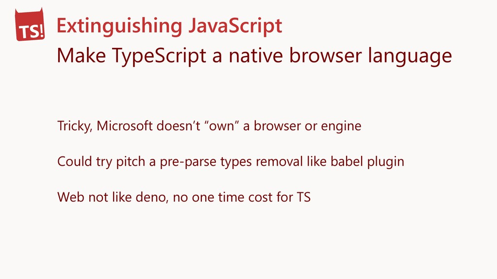 Extinguishing JavaScript Make TypeScript a nati...