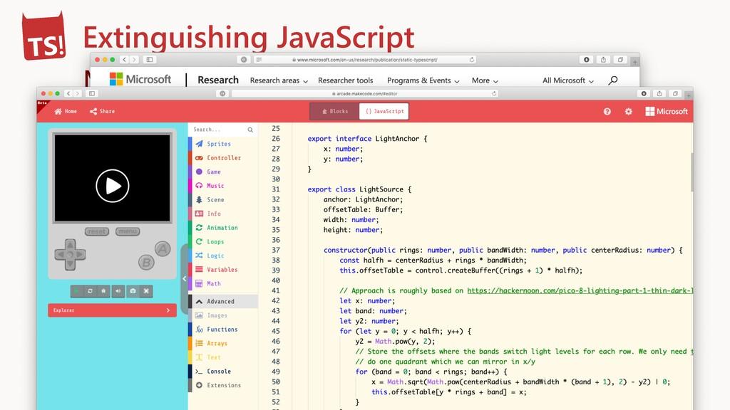 Extinguishing JavaScript Make TypeScript differ...