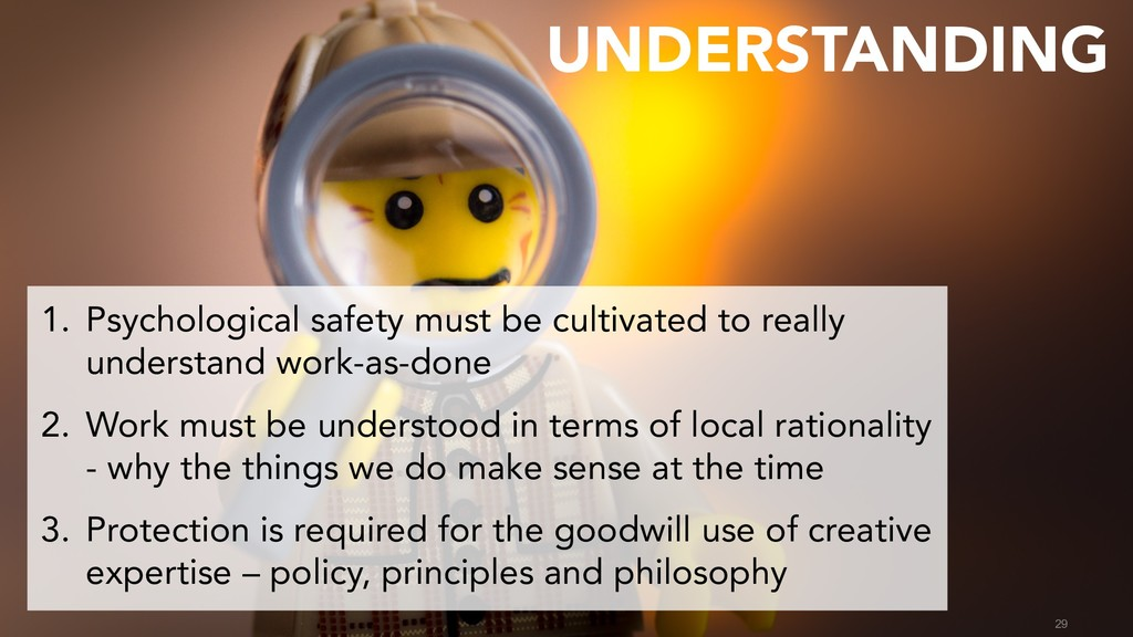 29 1. Psychological safety must be cultivated t...