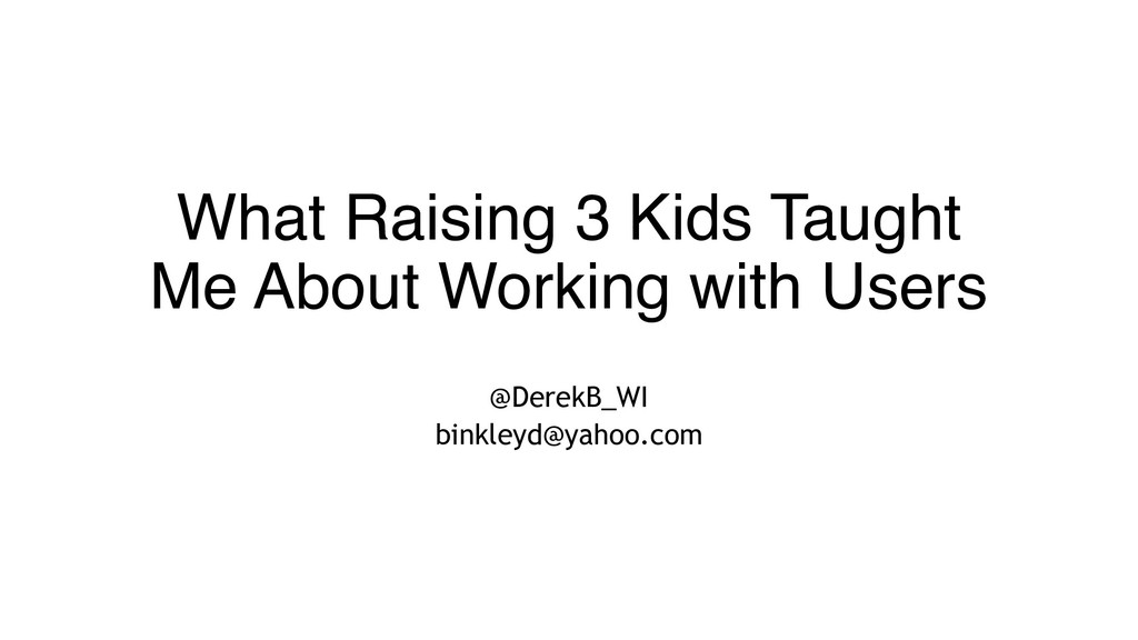 What Raising 3 Kids Taught Me About Working wit...