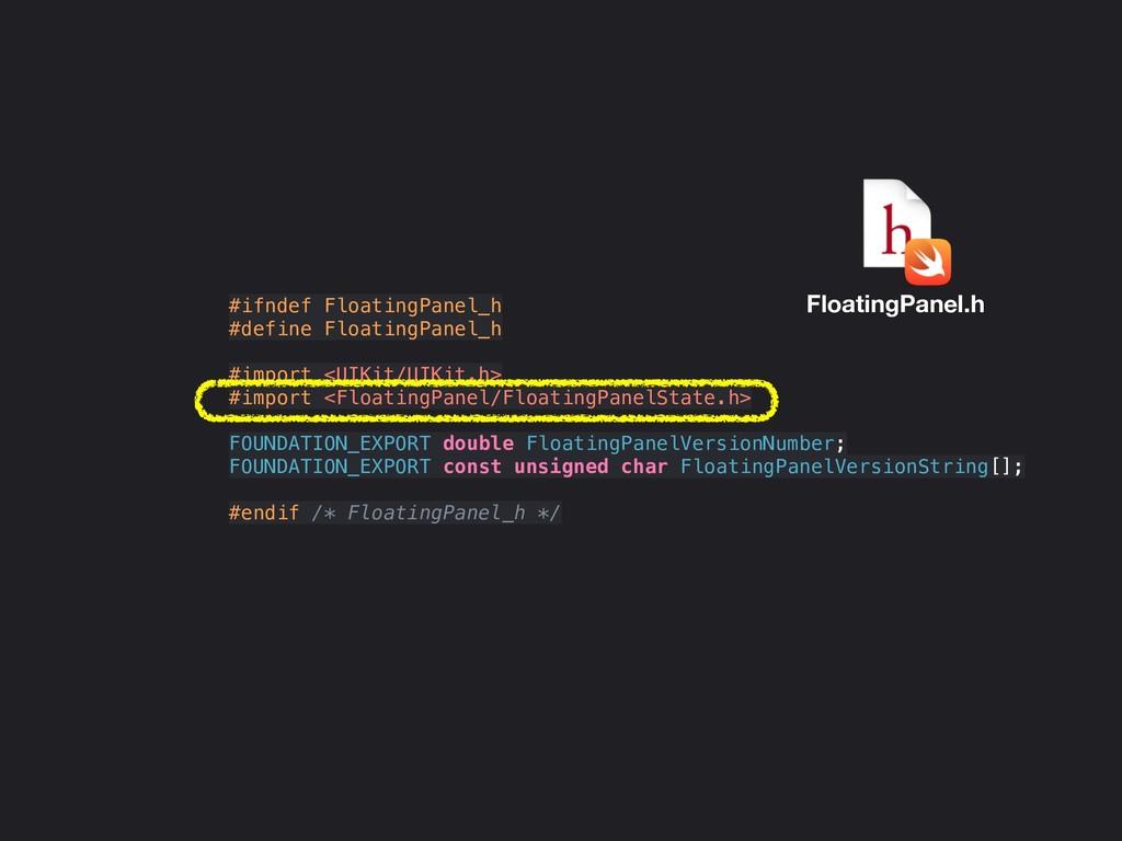 #ifndef FloatingPanel_h #define FloatingPanel_h...