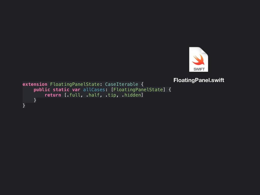 extension FloatingPanelState: CaseIterable { pu...