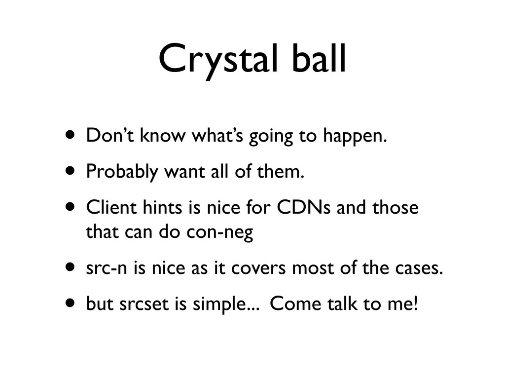 Crystal ball • Don't know what's going to happe...