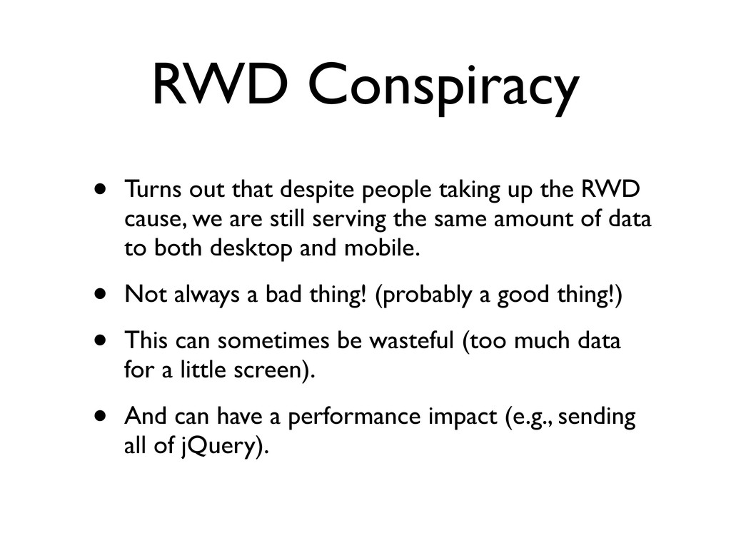 RWD Conspiracy • Turns out that despite people ...
