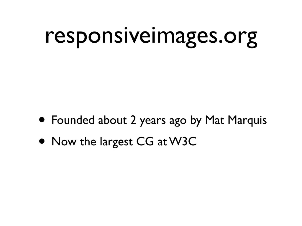 responsiveimages.org • Founded about 2 years ag...