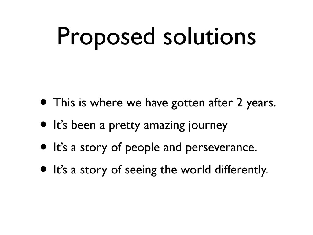 Proposed solutions • This is where we have gott...