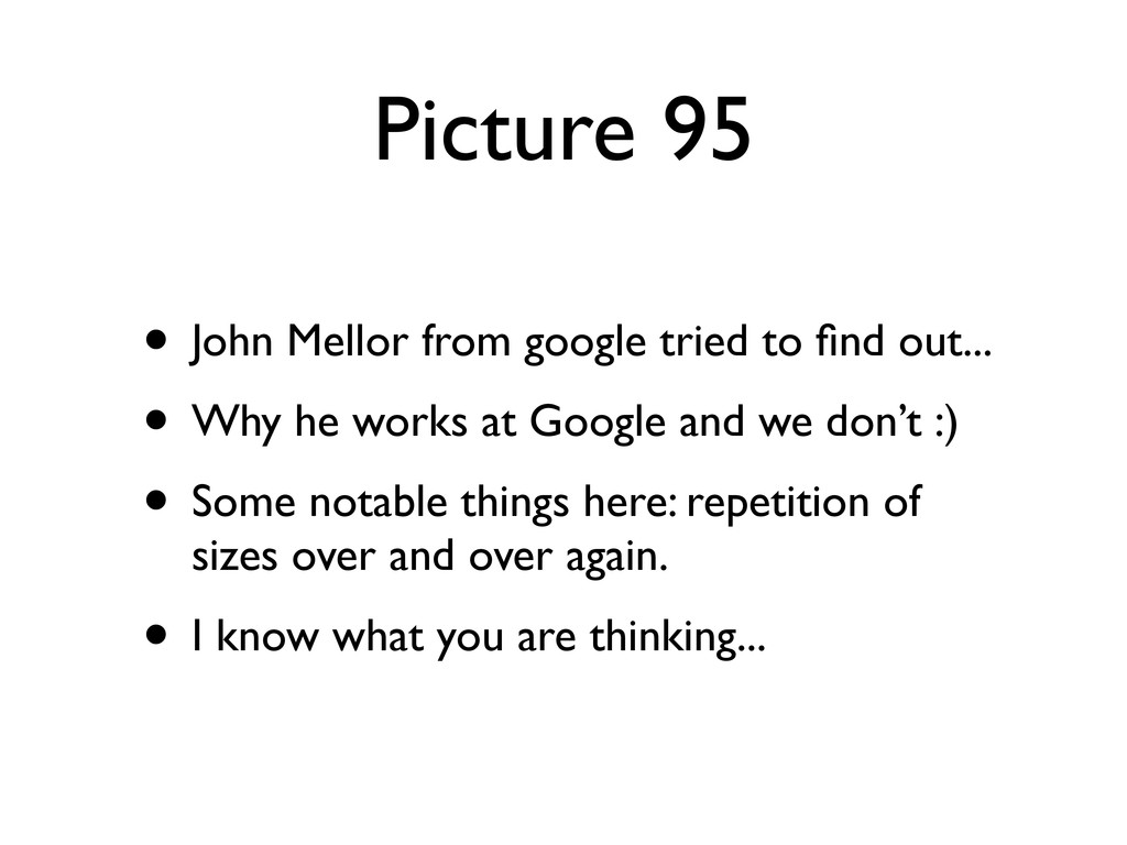 Picture 95 • John Mellor from google tried to fi...