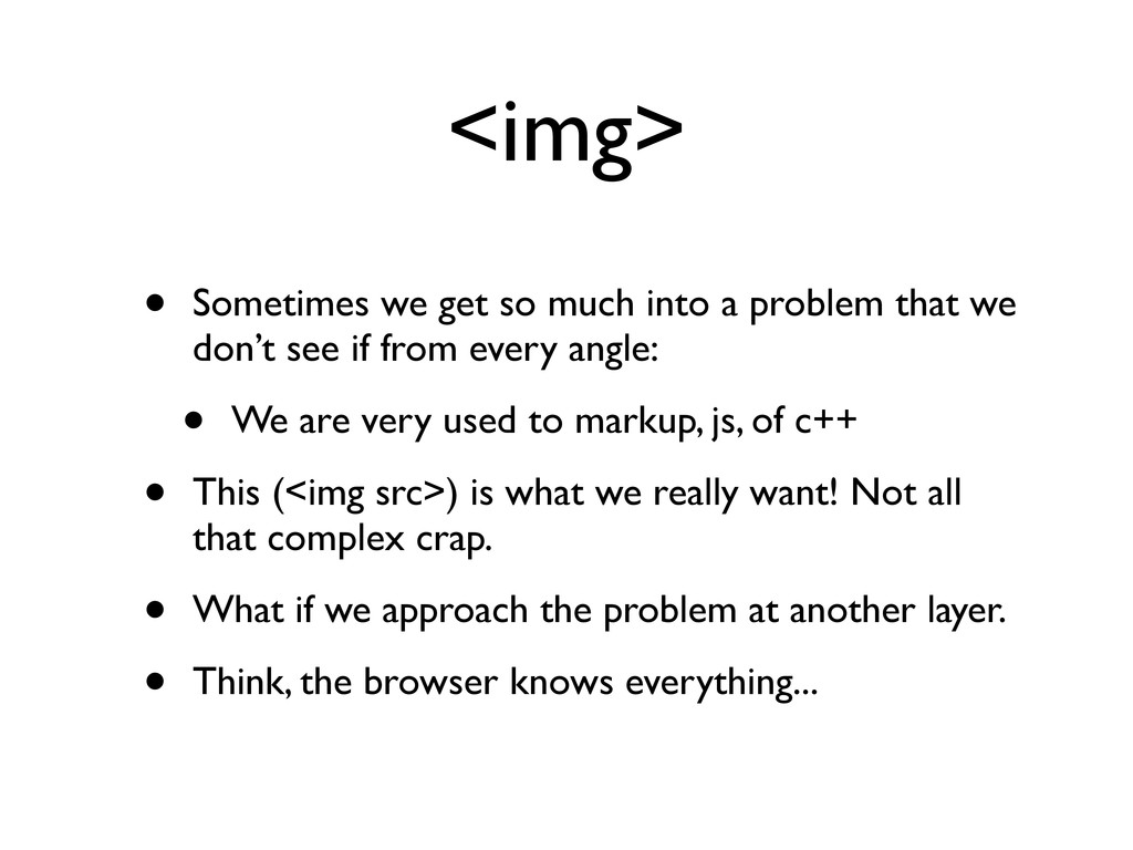 <img> • Sometimes we get so much into a problem...