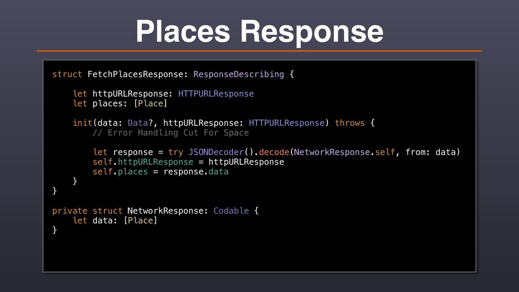 Places Response struct FetchPlacesResponse: Res...