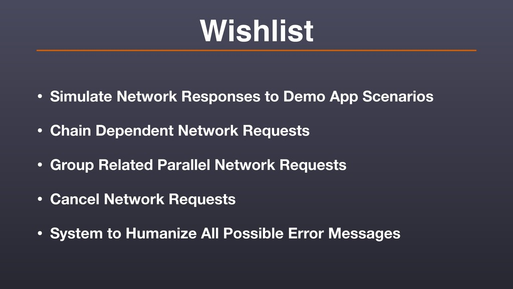 Wishlist • Simulate Network Responses to Demo A...