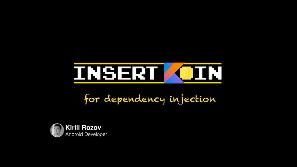 Kirill Rozov Android Developer