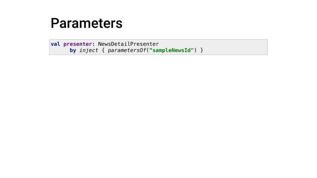 Parameters val presenter: NewsDetailPresenter b...