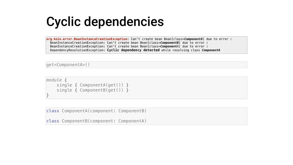 Cyclic dependencies org.koin.error.BeanInstance...