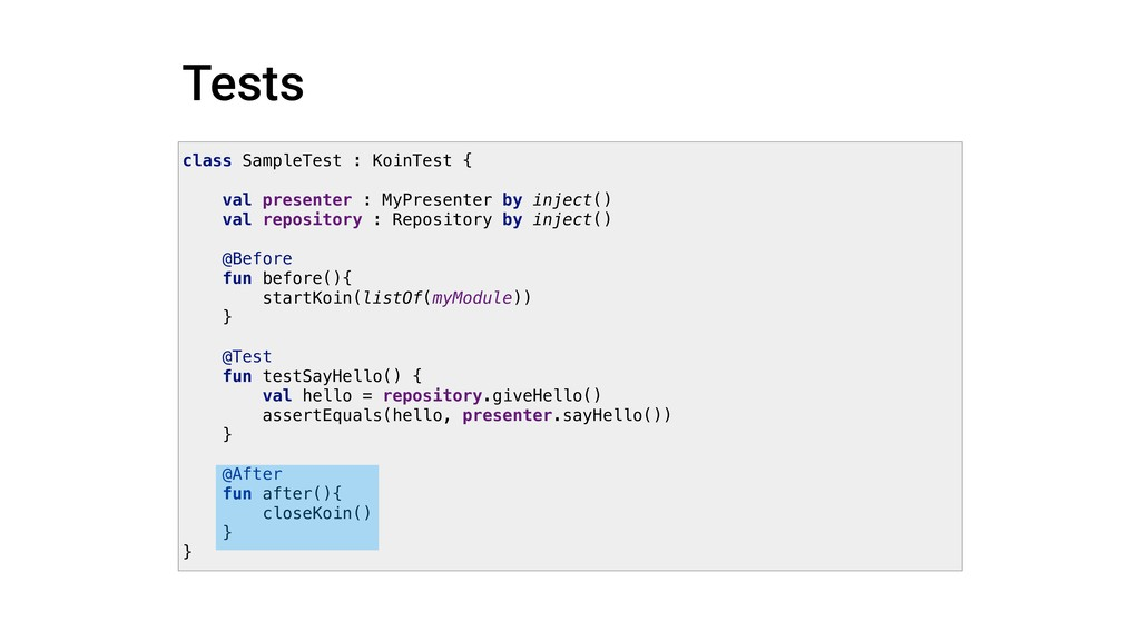 Tests class SampleTest : KoinTest { val present...