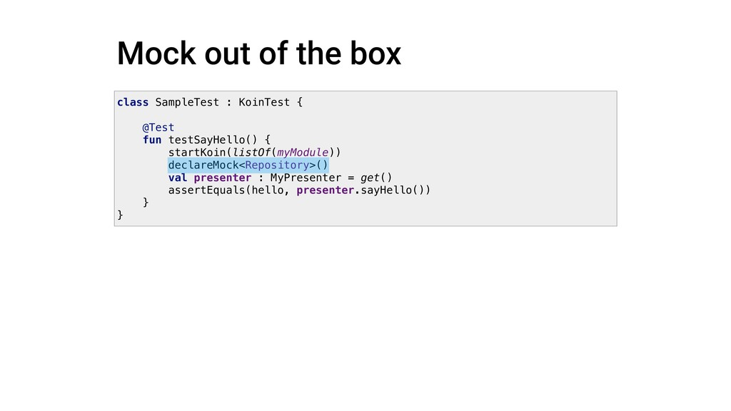 Mock out of the box class SampleTest : KoinTest...