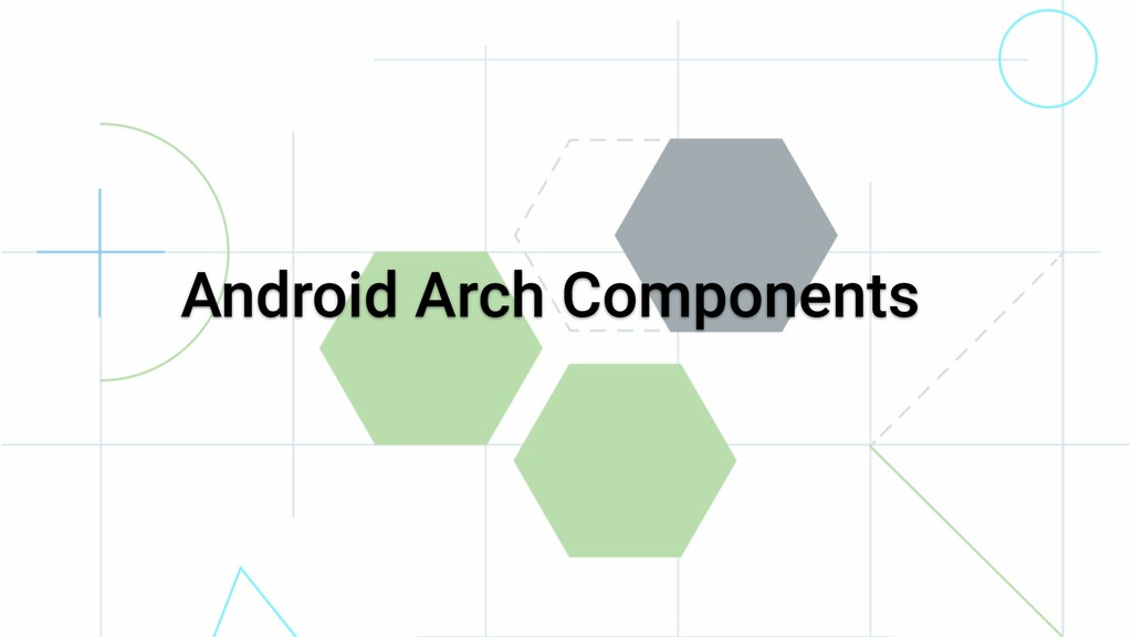 Android Arch Components