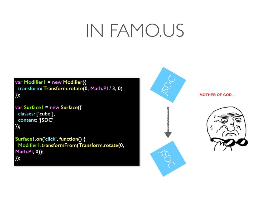 IN FAMO.US var Modifier1 = new Modifier({ transfo...