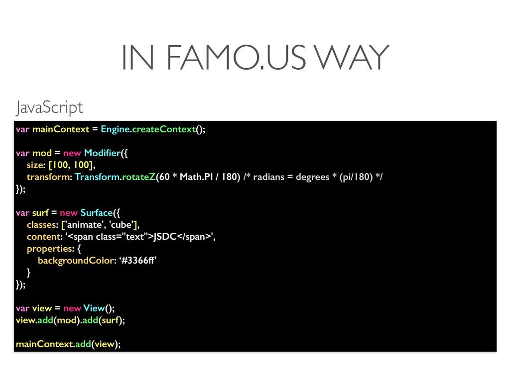 IN FAMO.US WAY var mainContext = Engine.createC...