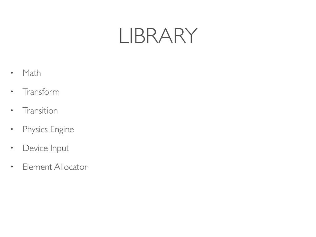 LIBRARY • Math • Transform • Transition • Physi...