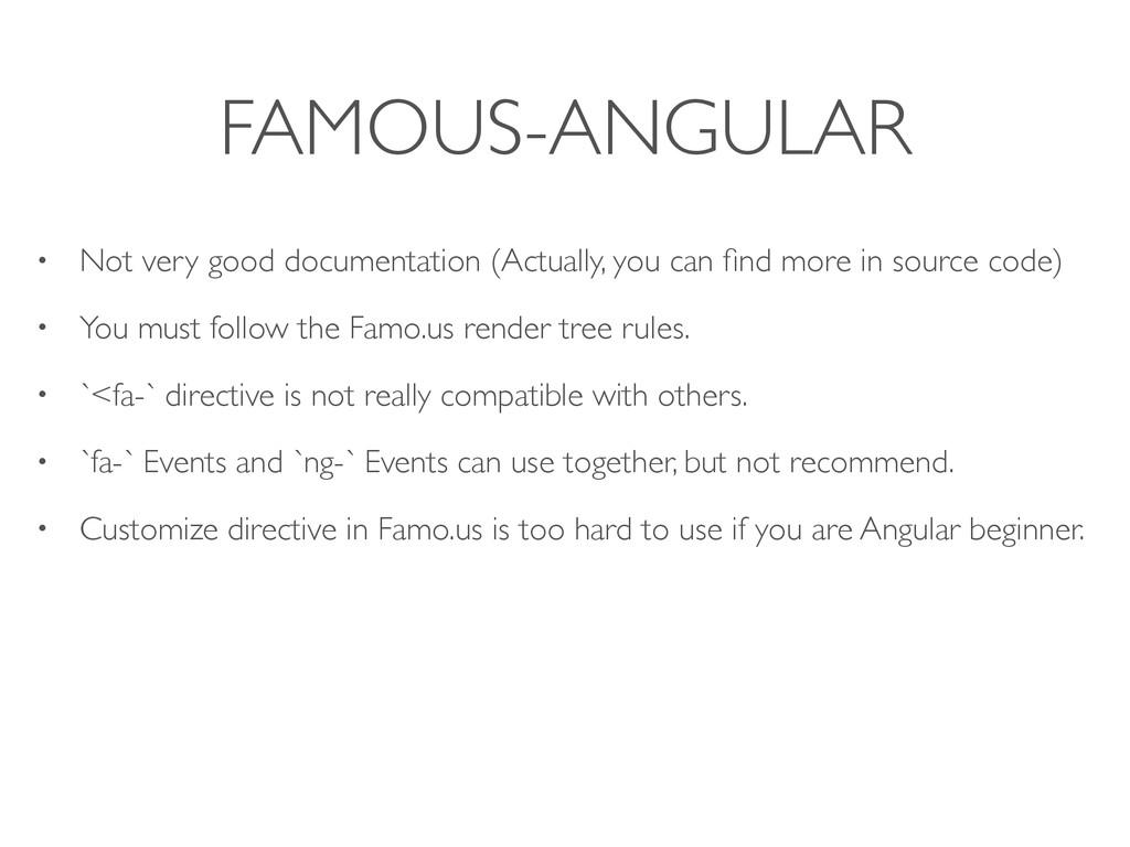 FAMOUS-ANGULAR • Not very good documentation (A...