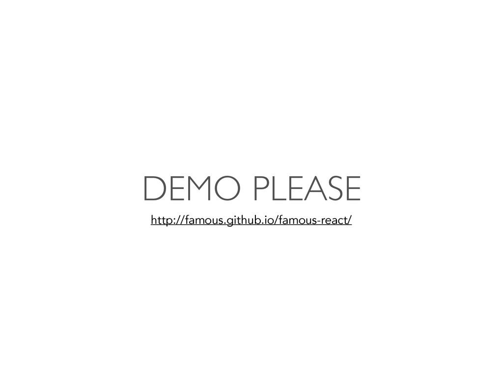 DEMO PLEASE http://famous.github.io/famous-reac...