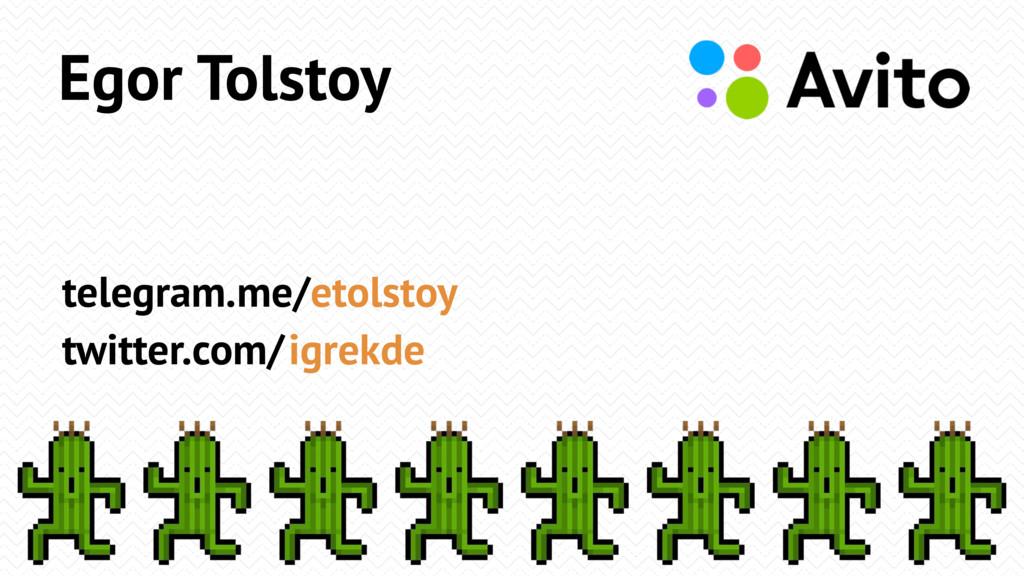 Egor Tolstoy telegram.me/ twitter.com/ etolstoy...
