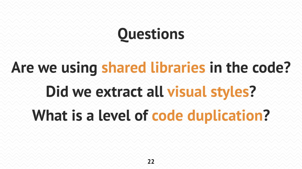 22 Questions Are we using shared libraries in t...