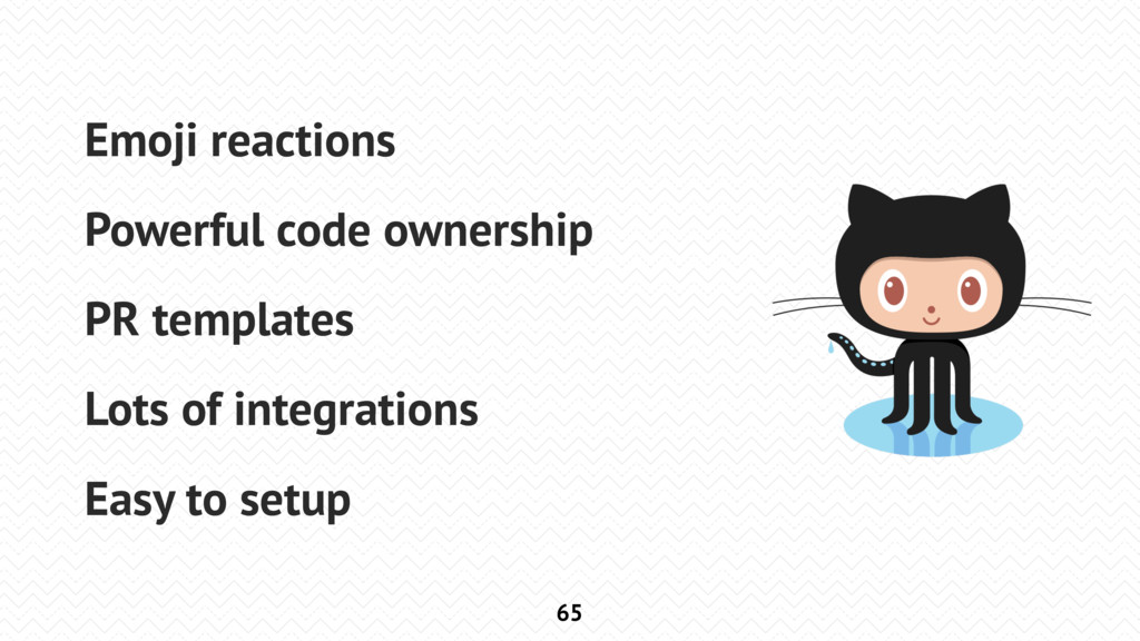 65 Emoji reactions Powerful code ownership PR t...