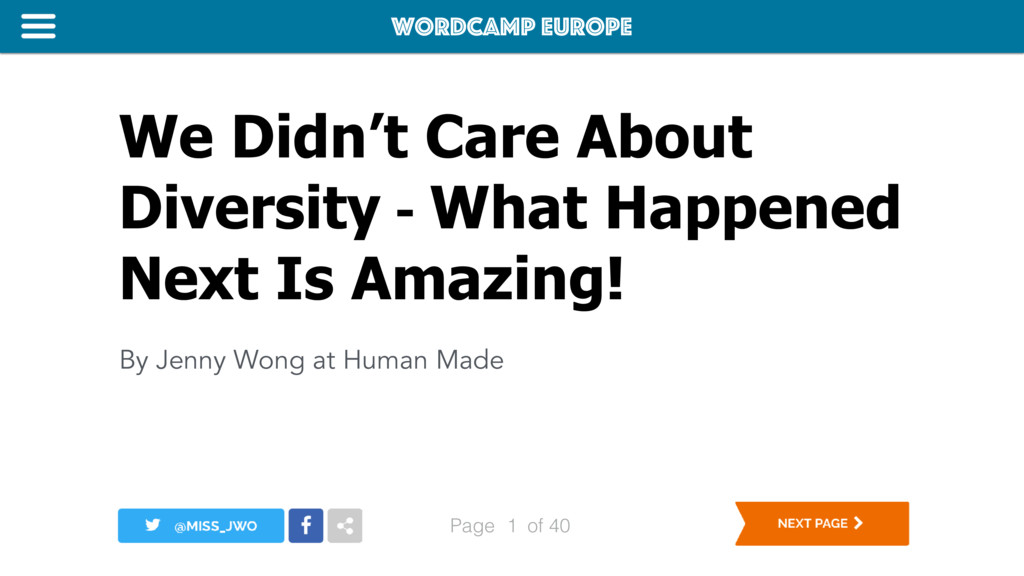 WordCamp Europe Page of 40 We Didn't Care About...