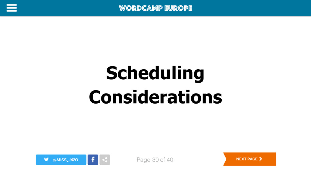 WordCamp Europe Page of 40 Scheduling Considera...