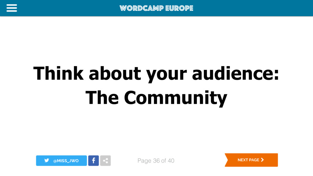 WordCamp Europe Page of 40 Think about your aud...